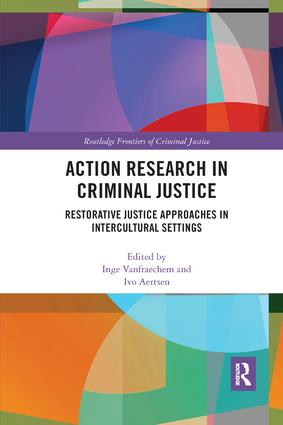 Action Research in Criminal Justice: Restorative justice approaches in intercultural settings book cover