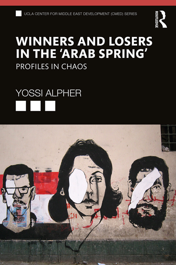 Winners and Losers in the 'Arab Spring': Profiles in Chaos, 1st Edition (Hardback) book cover