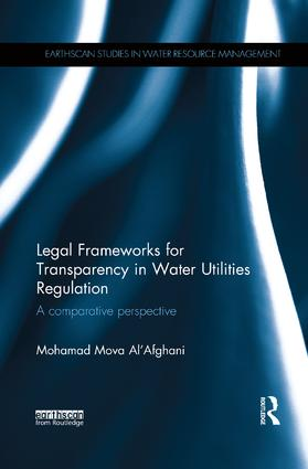 Legal Frameworks for Transparency in Water Utilities Regulation: A comparative perspective book cover