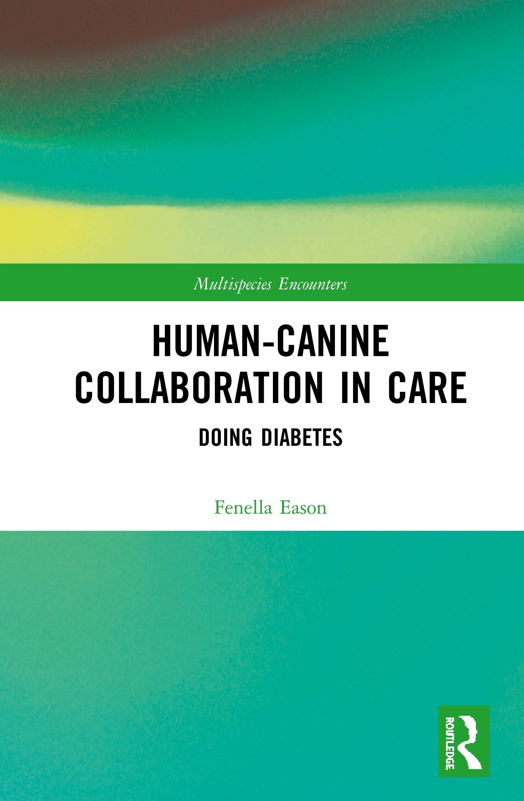 Human-Canine Collaboration in Care: Doing Diabetes book cover