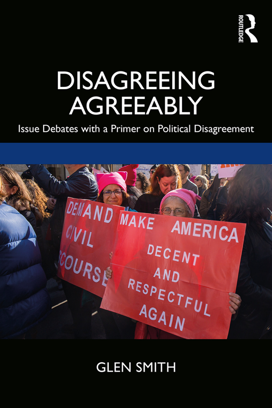Disagreeing Agreeably: Issue Debates with a Primer on Political Disagreement book cover