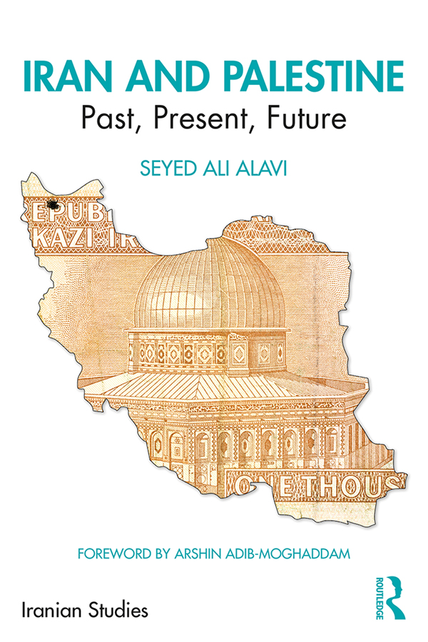 Iran and Palestine: Past, Present, Future book cover