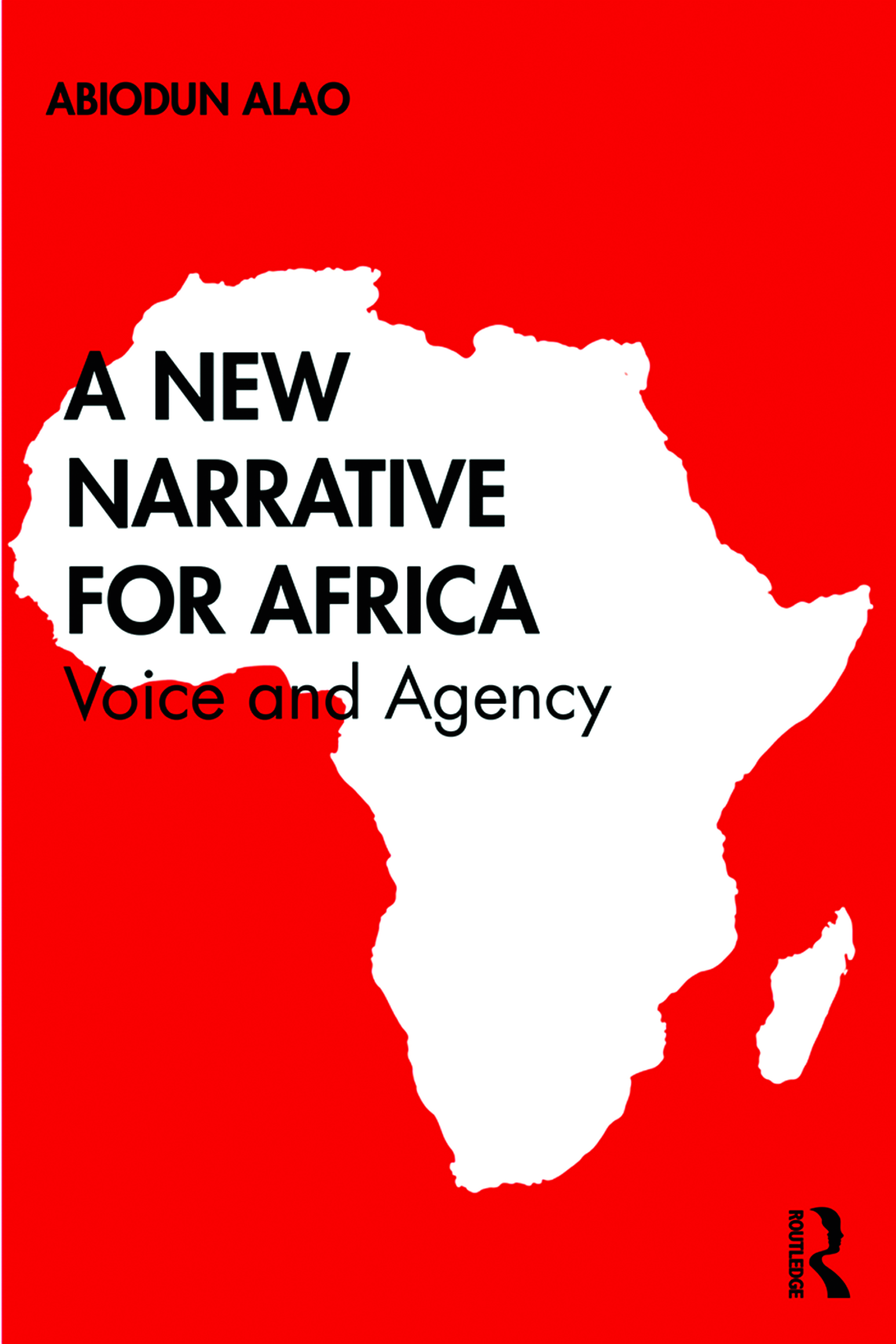 A New Narrative for Africa: Voice and Agency book cover