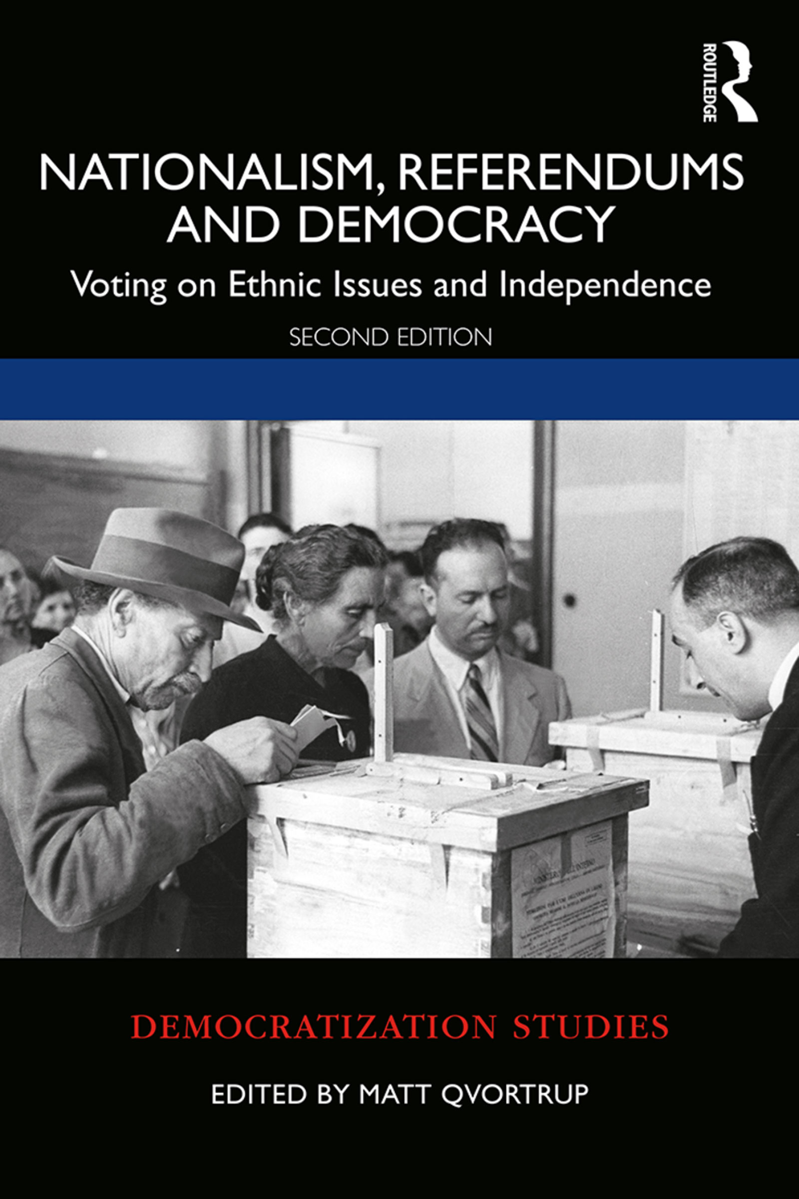 Nationalism, Referendums and Democracy: Voting on Ethnic Issues and Independence book cover