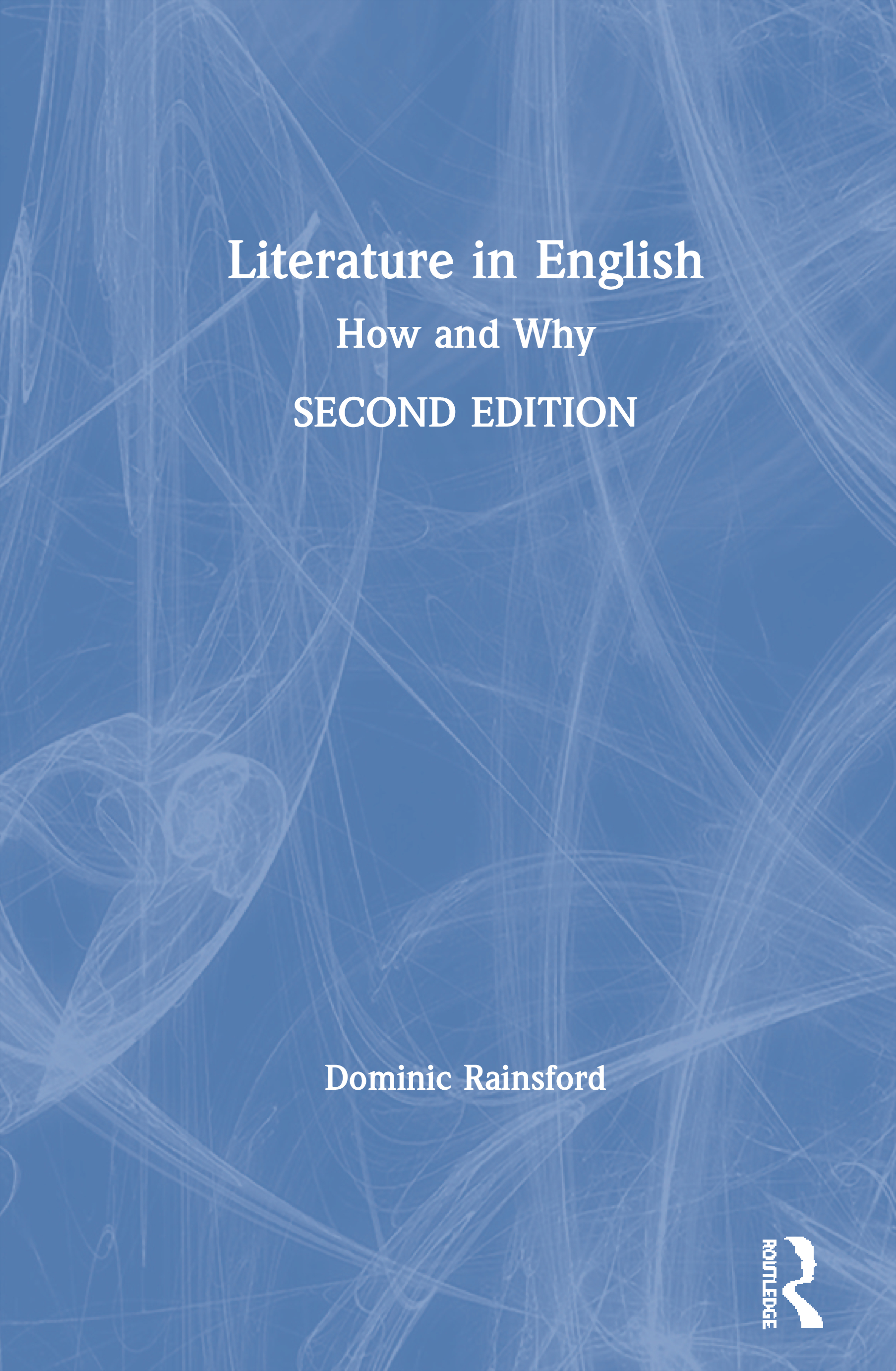 Literature in English: How and Why book cover