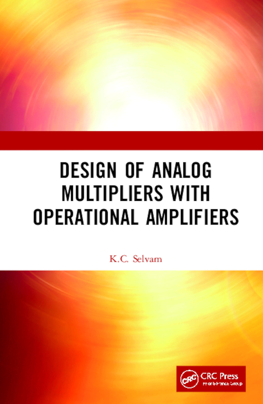Design of Analog Multipliers with Operational Amplifiers: 1st Edition (Hardback) book cover