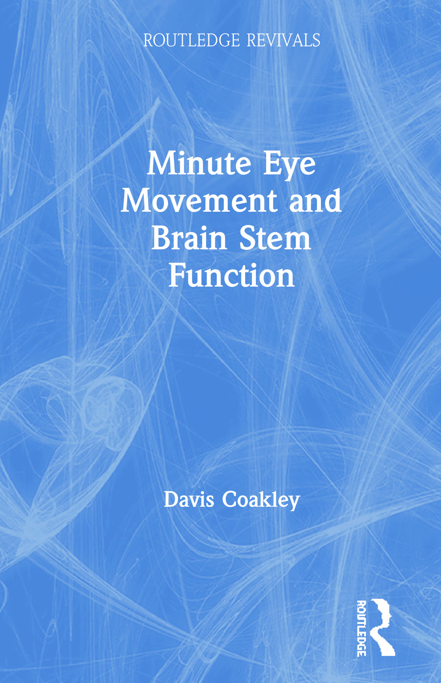 Minute Eye Movement and Brain Stem Function: 1st Edition (Hardback) book cover
