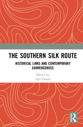 Southern Silk Route and BCIM Discussions: Some Missing Issues