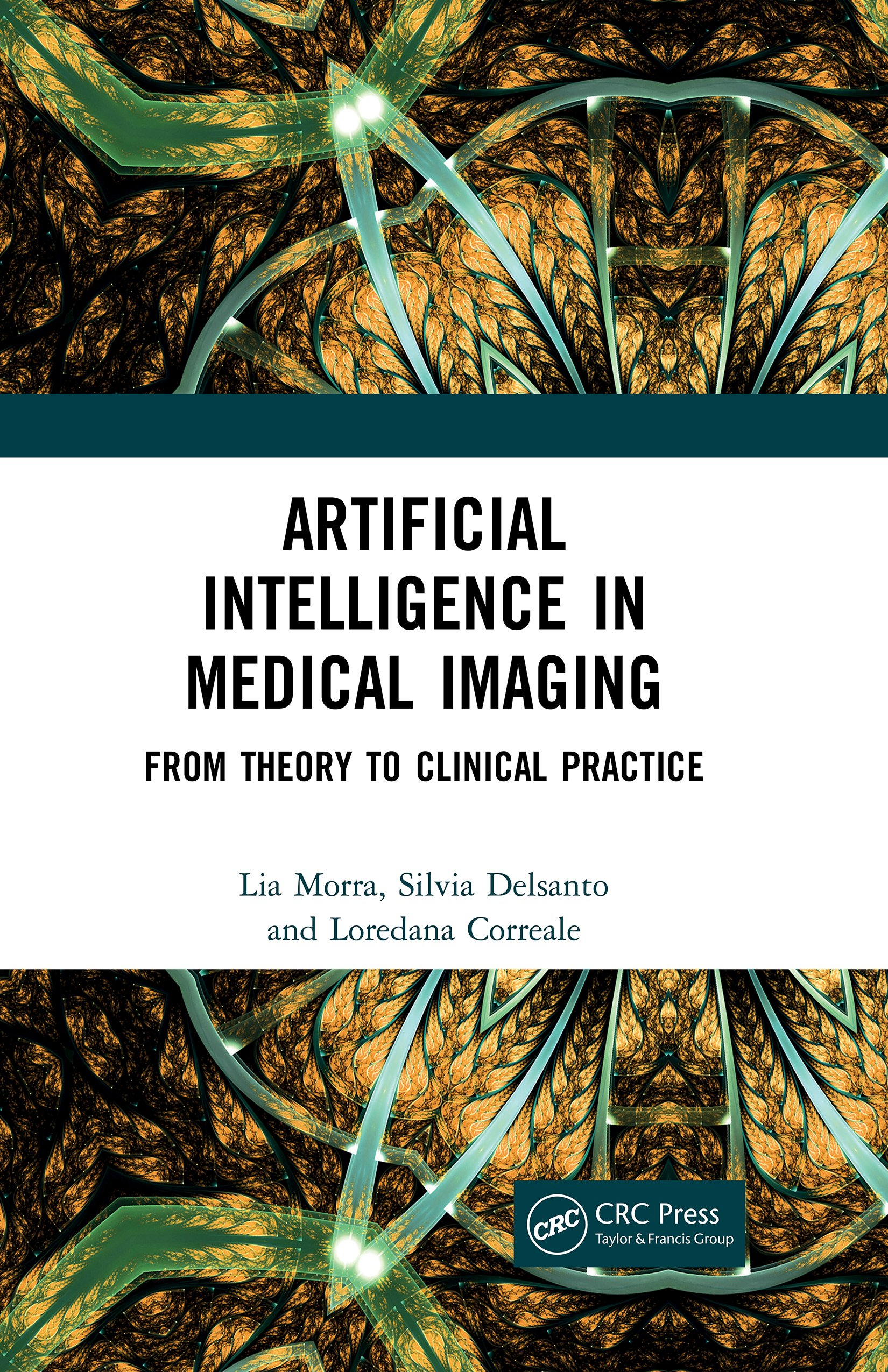 Artificial Intelligence in Medical Imaging: From Theory to Clinical Practice book cover