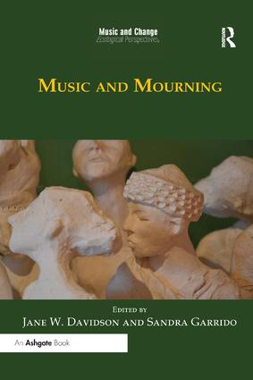 Music and Mourning: 1st Edition (Paperback) book cover