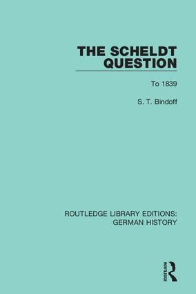 The Scheldt Question: To 1839 book cover