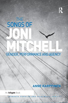 The Songs of Joni Mitchell: Gender, Performance and Agency book cover