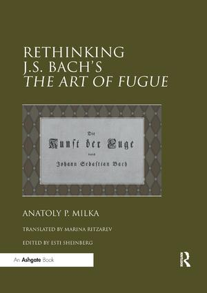 Rethinking J.S. Bach's The Art of Fugue: 1st Edition (e-Book) book cover