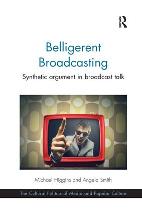 Belligerent Broadcasting: Synthetic argument in broadcast talk book cover