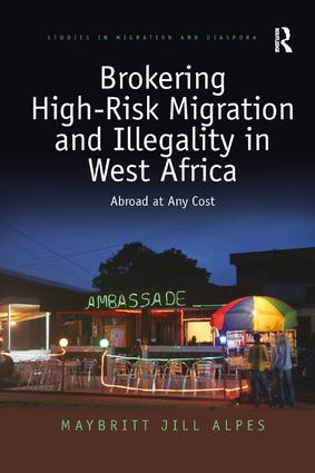 Brokering High-Risk Migration and Illegality in West Africa: Abroad at any cost book cover