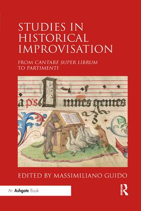 Studies in Historical Improvisation: From Cantare super Librum to Partimenti book cover