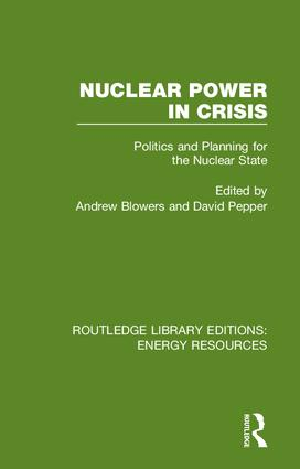 Nuclear Power in Crisis: Politics and Planning for the Nuclear State book cover