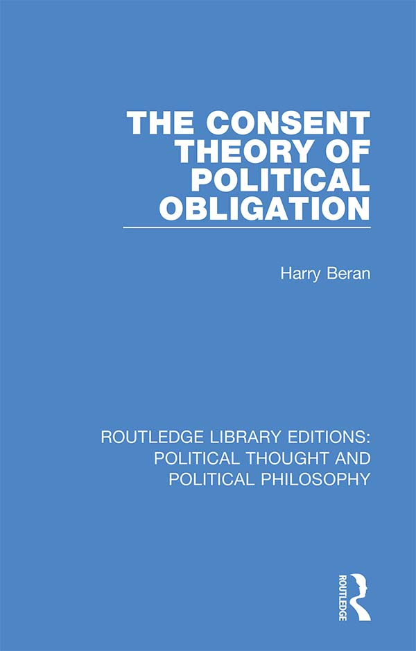 The Consent Theory of Political Obligation book cover