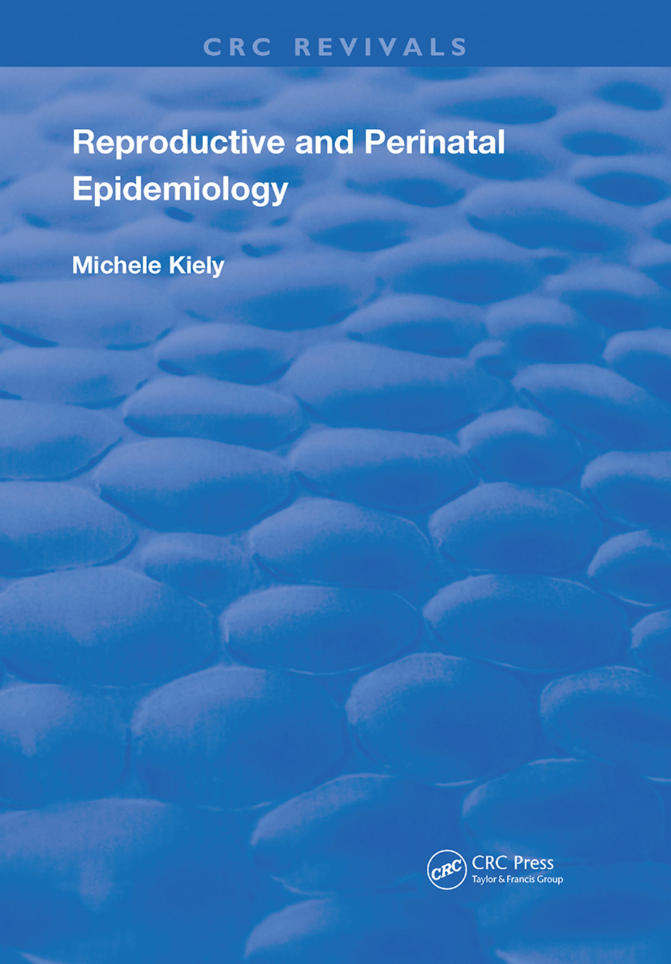 Reproductive and Perinatal Epidemiology: 1st Edition (e-Book) book cover