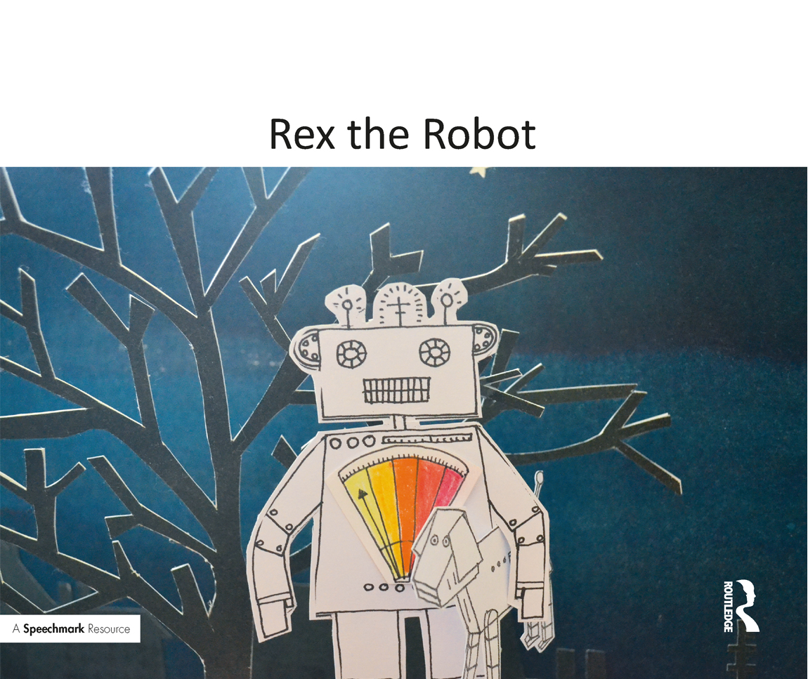 Rex the Robot: A Therapeutic Story About Anger book cover