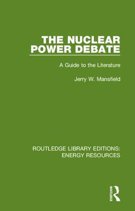 The Nuclear Power Debate: A Guide to the Literature book cover