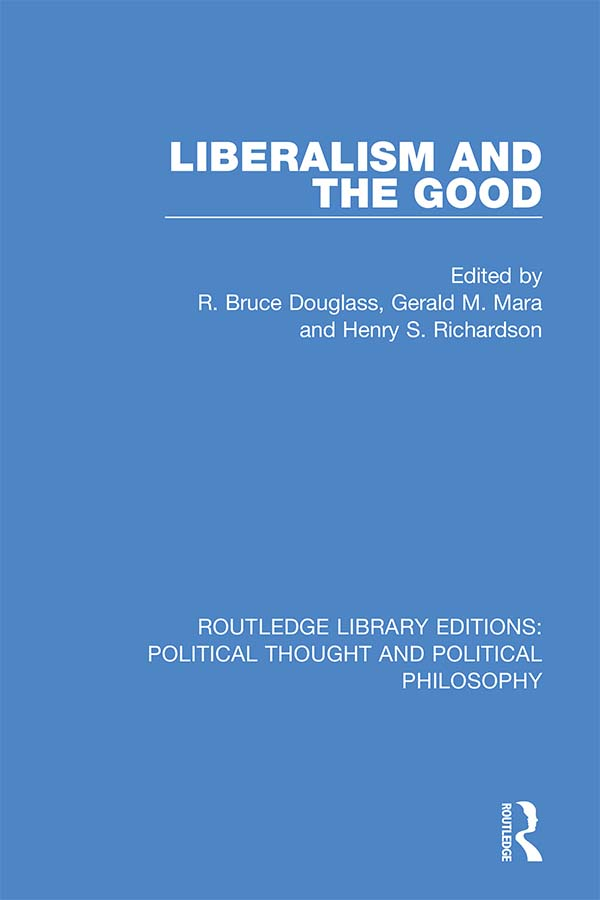 Liberalism and the Good book cover