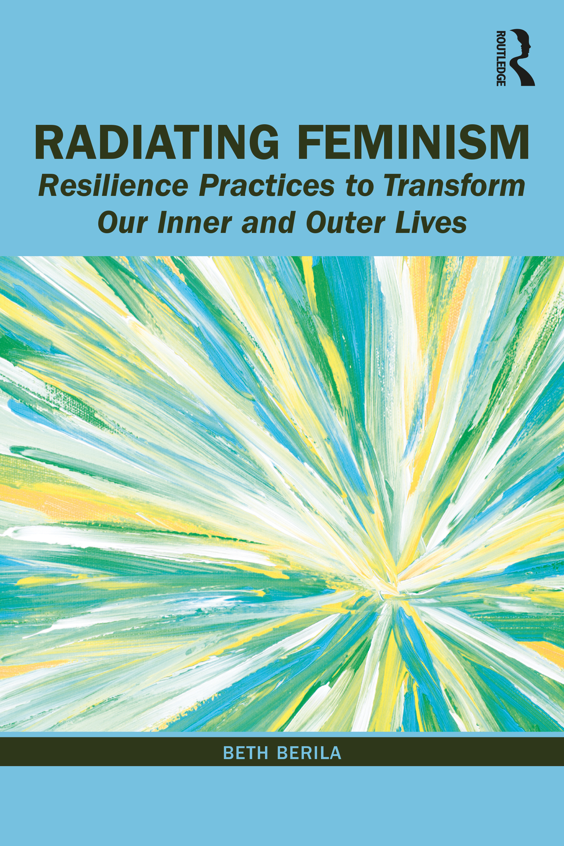 Radiating Feminism: Resilience Practices to Transform our Inner and Outer Lives book cover