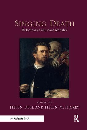 Singing Death: Reflections on Music and Mortality, 1st Edition (Paperback) book cover