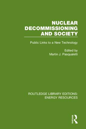 Nuclear Decommissioning and Society: Public Links to a New Technology book cover