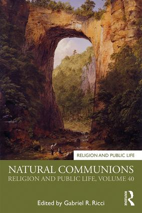 Natural Communions: Religion and Public Life, Volume 40 book cover