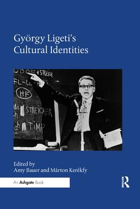 György Ligeti's Cultural Identities book cover