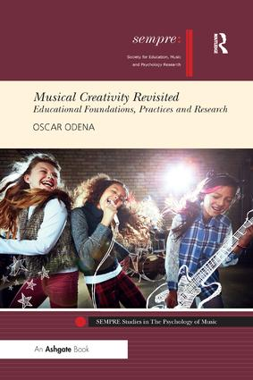 Musical Creativity Revisited: Educational Foundations, Practices and Research book cover