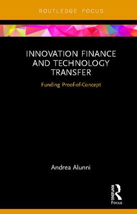 Innovation Finance and Technology Transfer: Funding Proof-of-Concept book cover