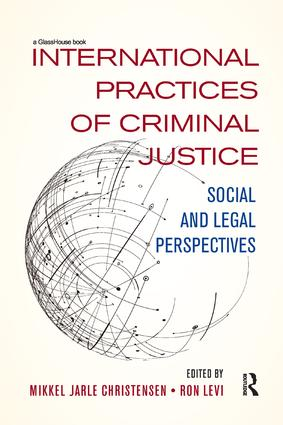 International Practices of Criminal Justice: Social and legal perspectives book cover
