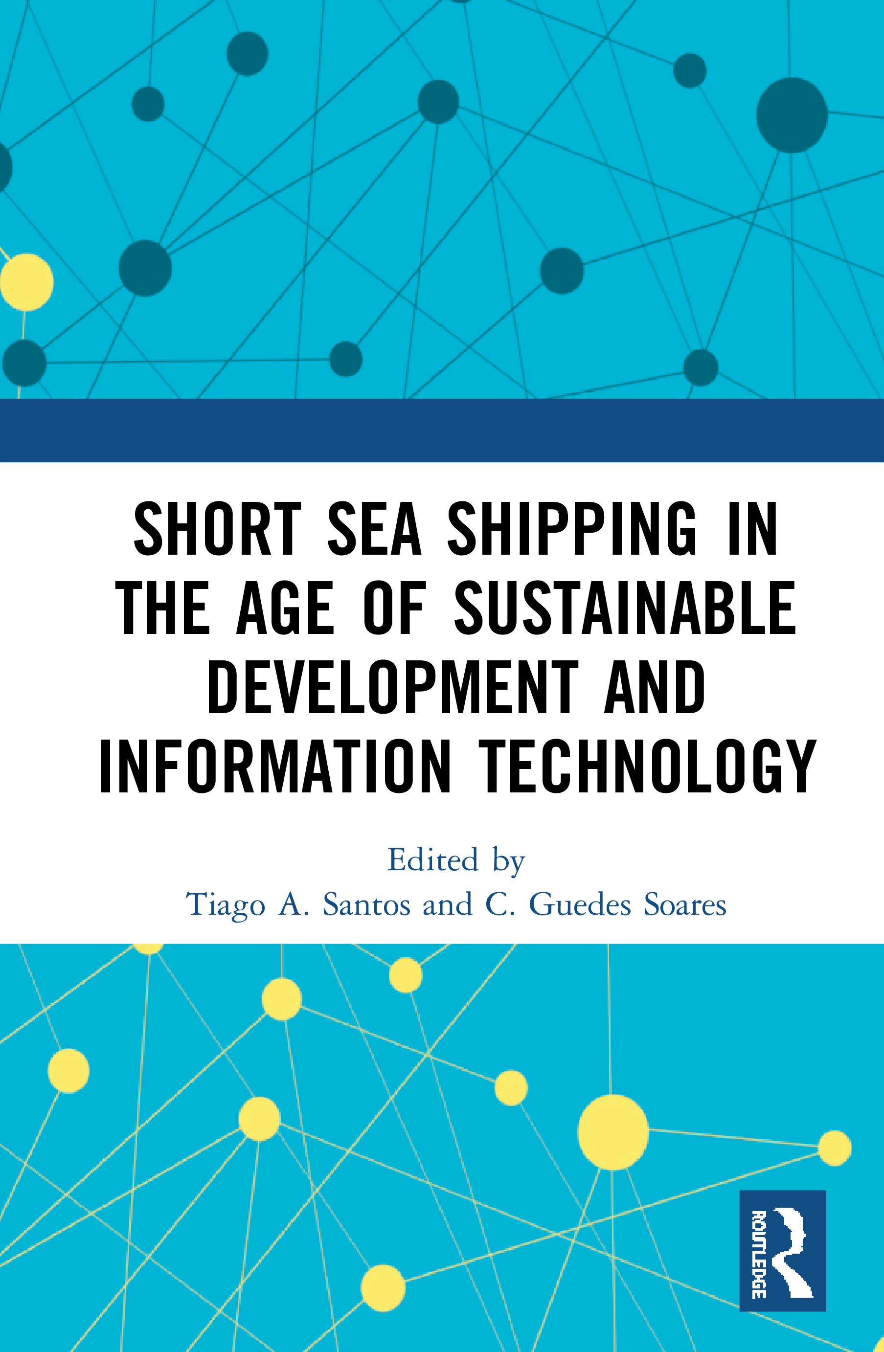 Short Sea Shipping in the Age of Sustainable Development and Information Technology: 1st Edition (Hardback) book cover