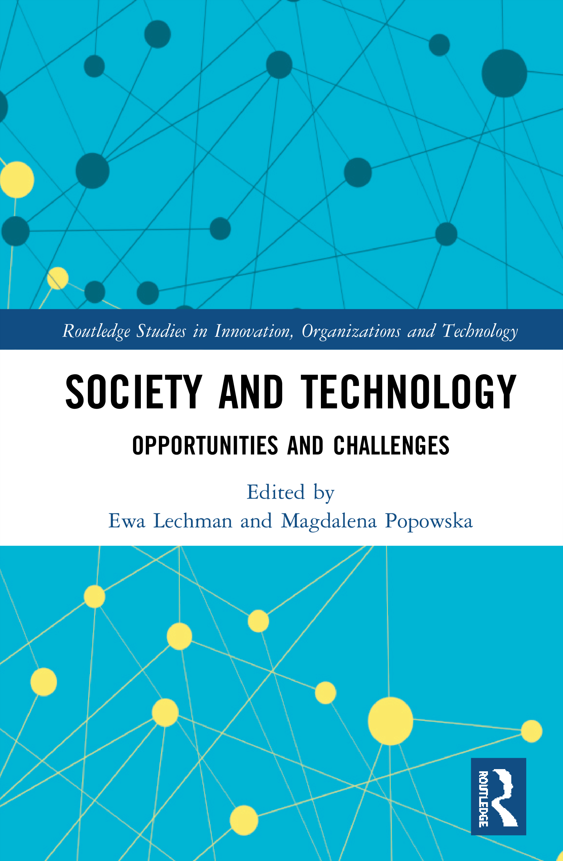 Society and Technology: Opportunities and Challenges, 1st Edition (Hardback) book cover
