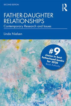 Father-Daughter Relationships: Contemporary Research and Issues, 2nd Edition (Paperback) book cover