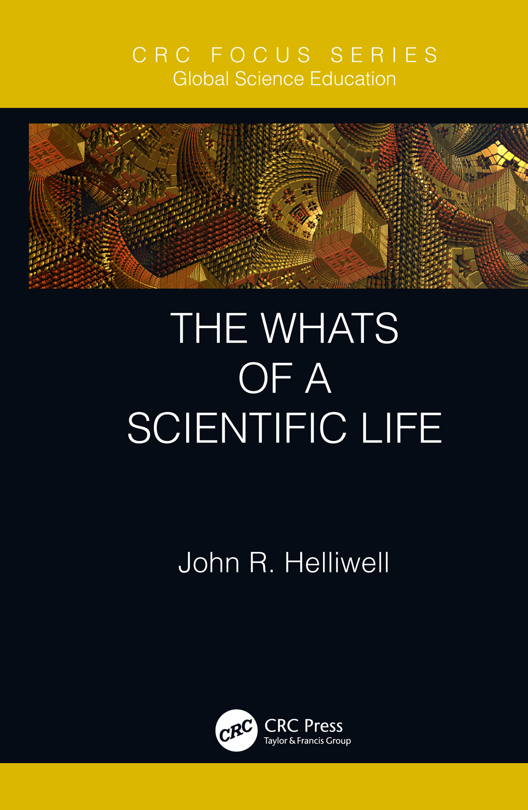 The Whats of a Scientific Life book cover
