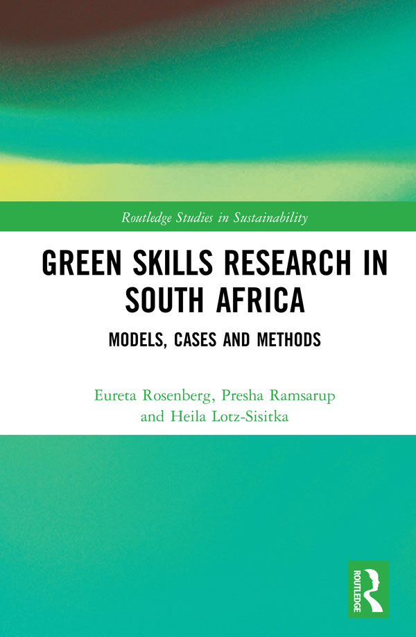 Green Skills Research in South Africa: Models, Cases and Methods book cover
