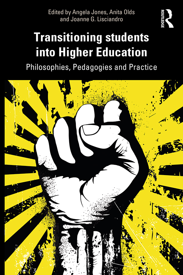 Transitioning Students into Higher Education: Philosophy, Pedagogy and Practice book cover