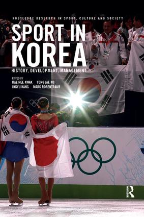 Sport in Korea: History, development, management book cover