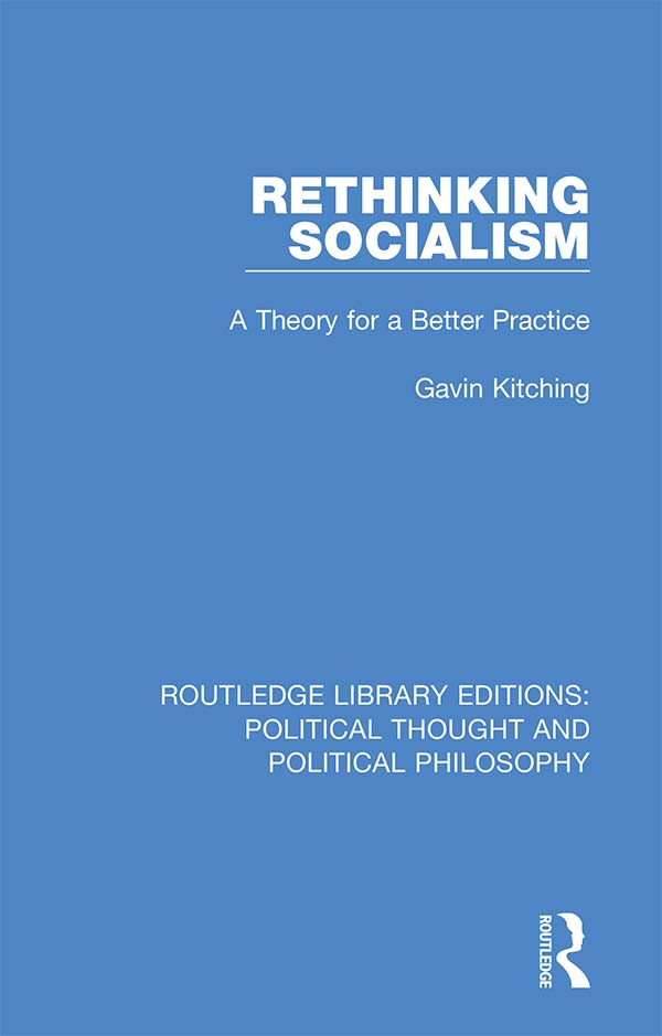 Rethinking Socialism: A Theory for a Better Practice book cover