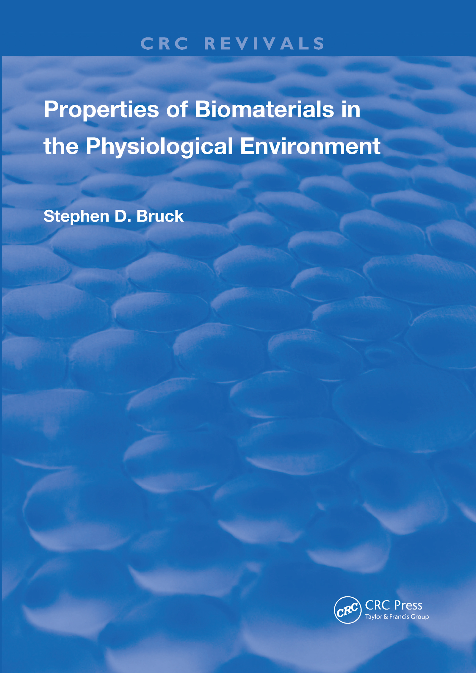 Properties of Biomaterials in the Physiological Environment