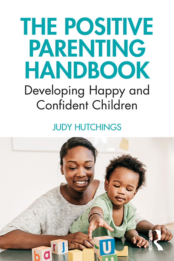 The Positive Parenting Handbook: Developing happy and confident children book cover