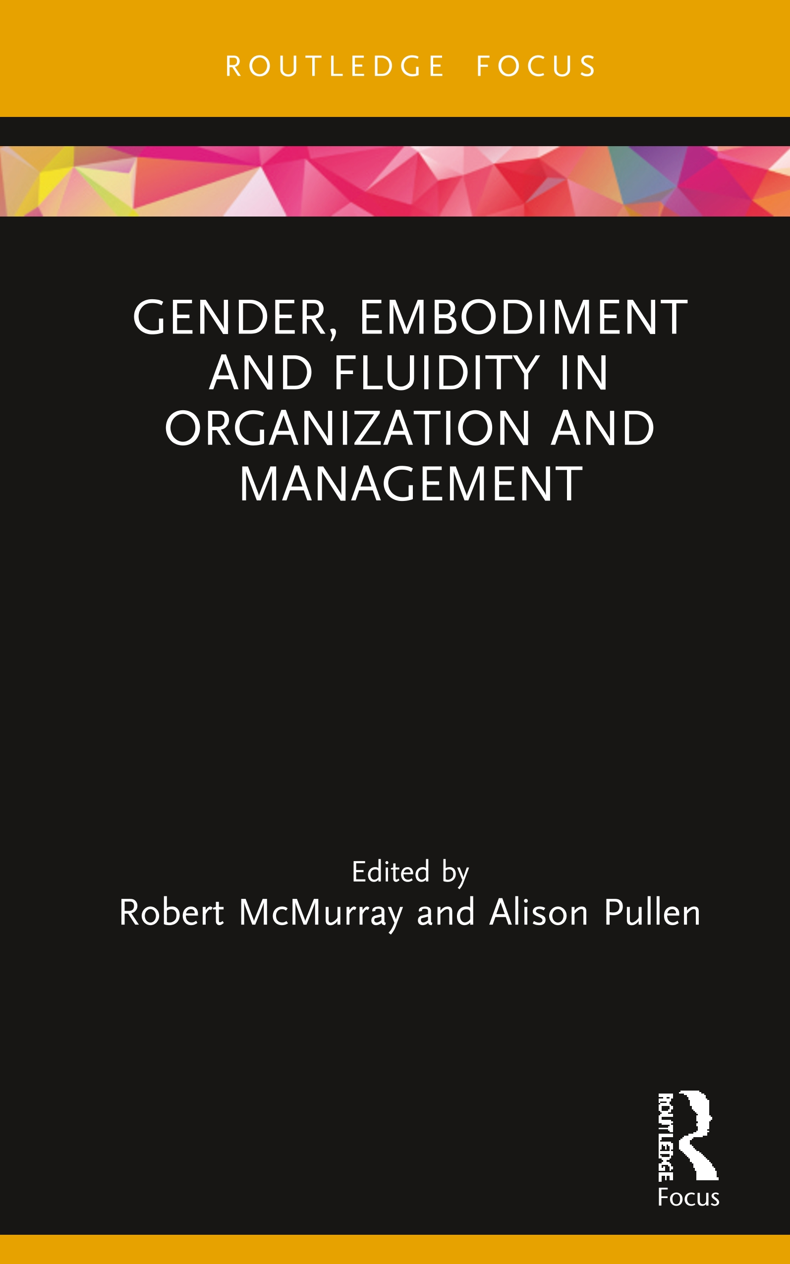 Gender, Embodiment and Fluidity in Organization and Management: 1st Edition (Hardback) book cover