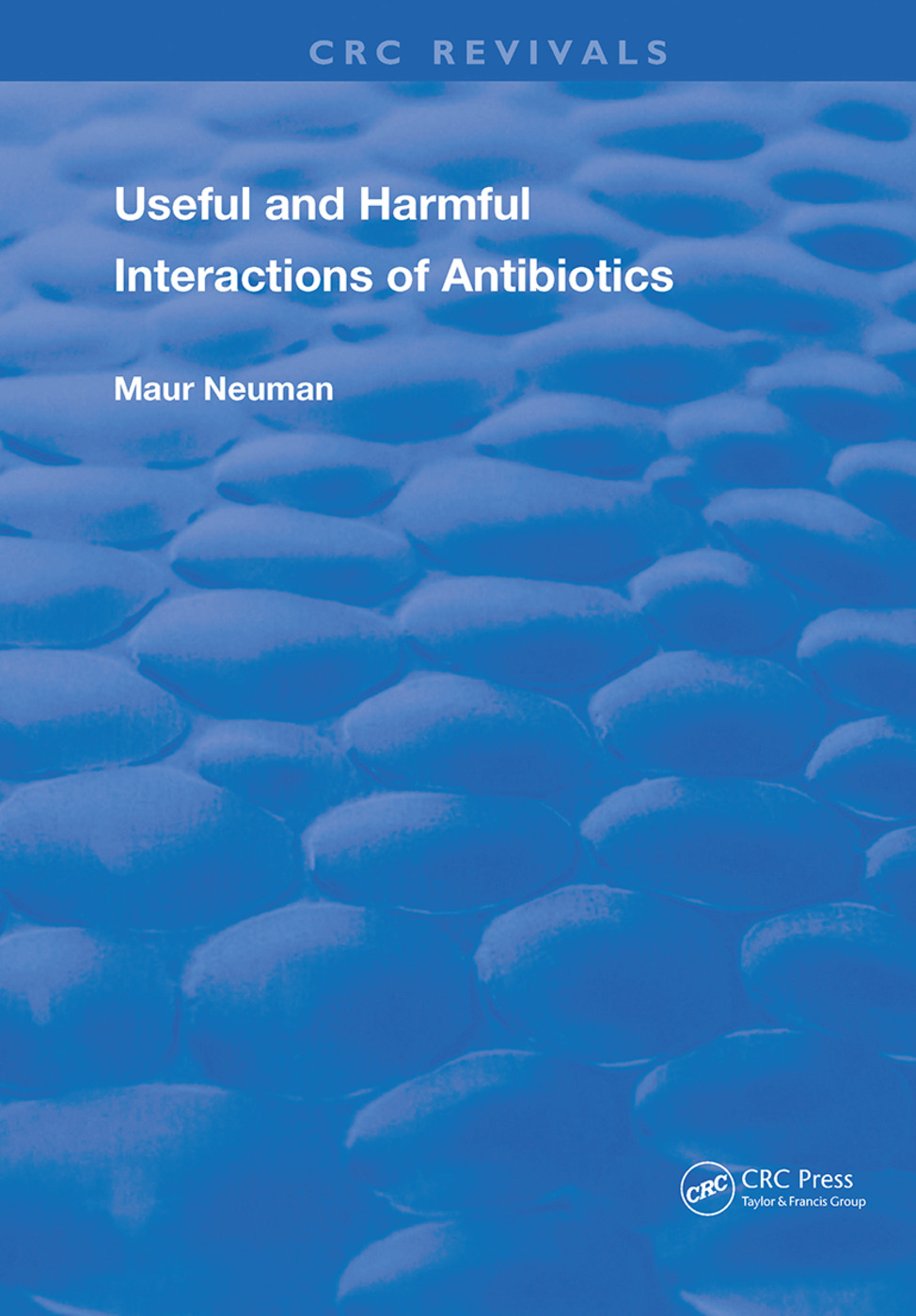 Useful and Harmful Interactions of Antibiotics: 1st Edition (Hardback) book cover