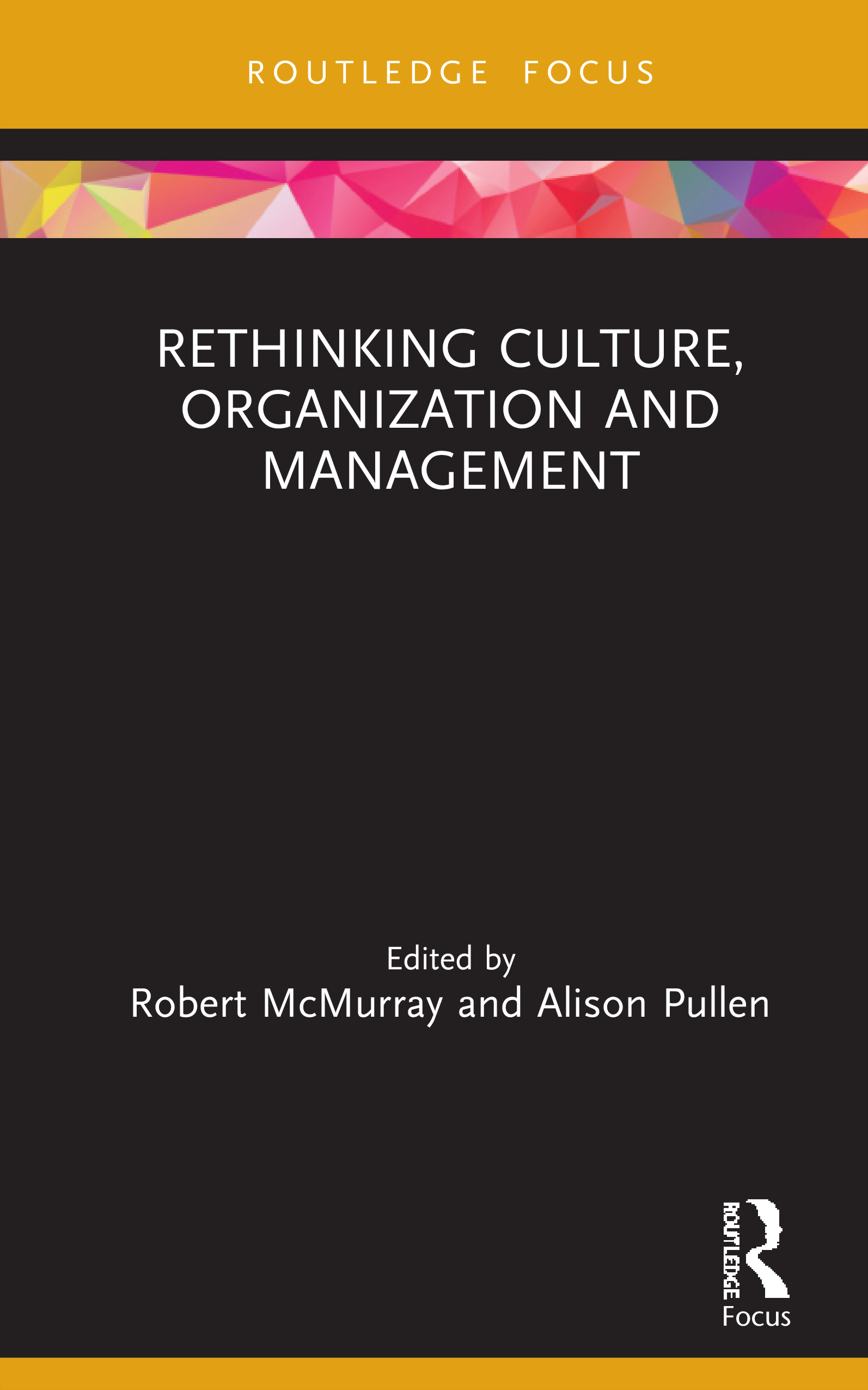 Rethinking Culture, Organization and Management book cover