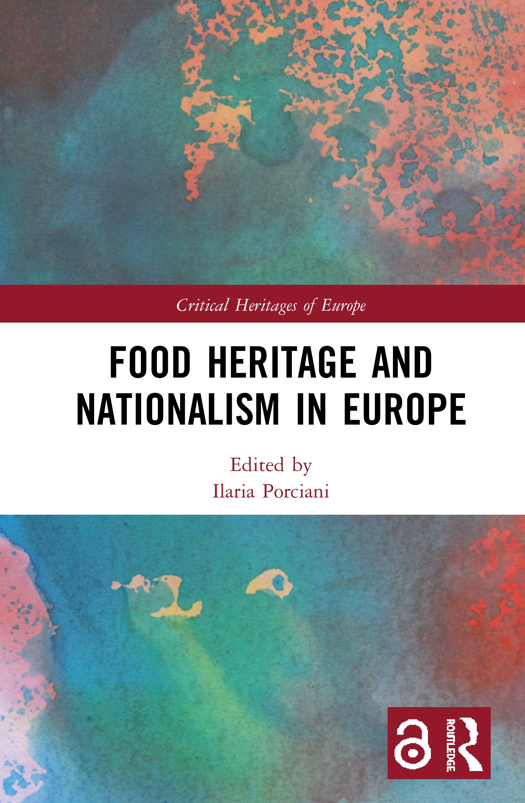 Food Heritage and Nationalism in Europe: 1st Edition (Hardback) book cover