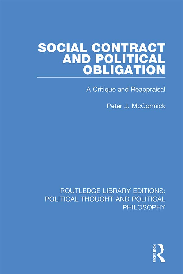 Social Contract and Political Obligation: A Critique and Reappraisal book cover