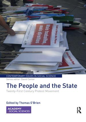 The People and the State: Twenty-First Century Protest Movement, 1st Edition (Paperback) book cover